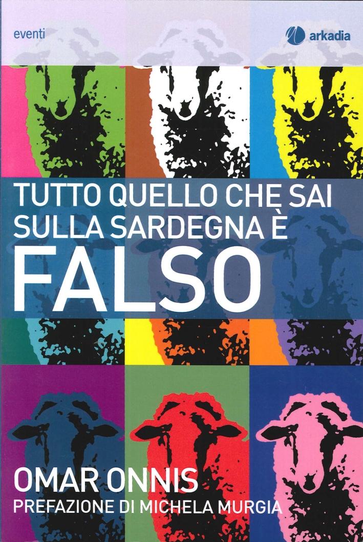 Tutto quello che Sai sulla Sardegna è Falso