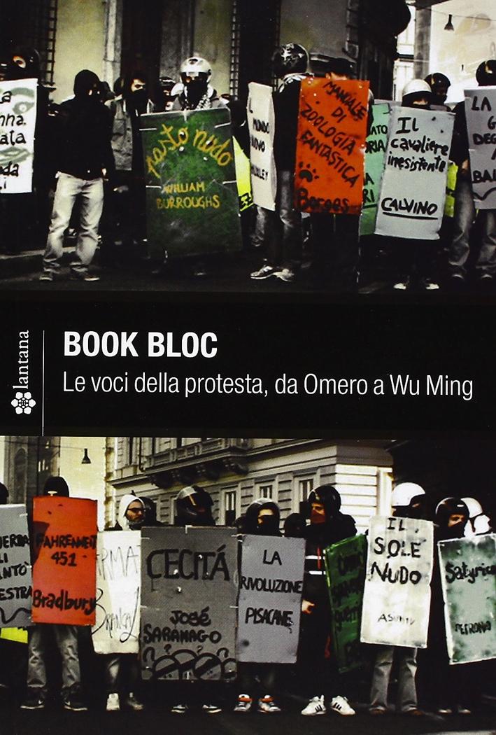 Book Bloc. Le voci della protesta, da Omero a Wu Ming.