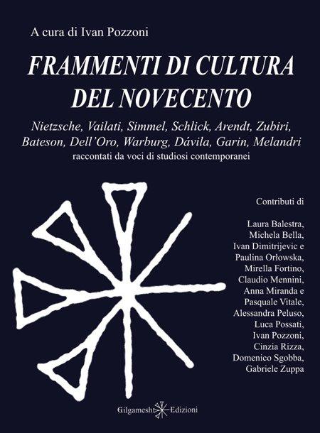 Frammenti di cultura del Novecento.