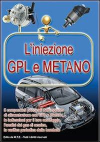 L'iniezione GPL e metano.