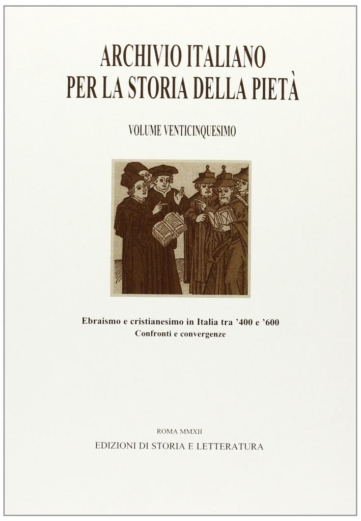 Archivio italiano per la storia della pietà. Vol. 25