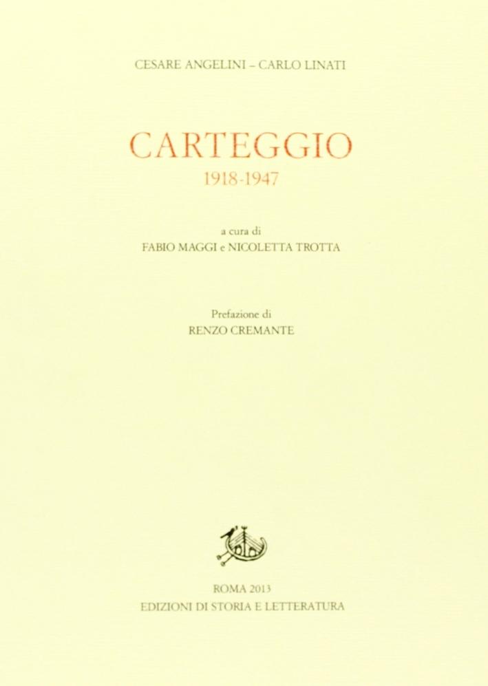 Carteggio 1918-1947.