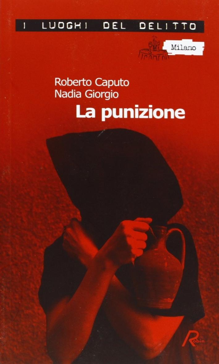 La punizione. Le inchieste del commissario Marco Ferrari. Vol. 2.