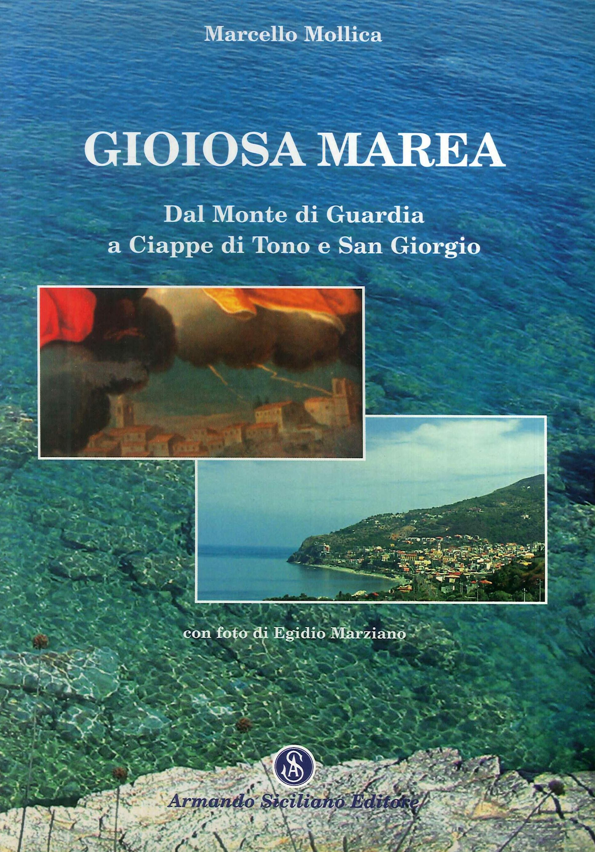 Gioiosa Marea. Dal Monte di Guardia a Ciappe di Tono  e San Giorgio