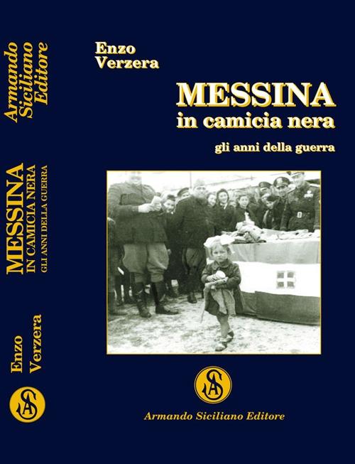Messina in camicia nera