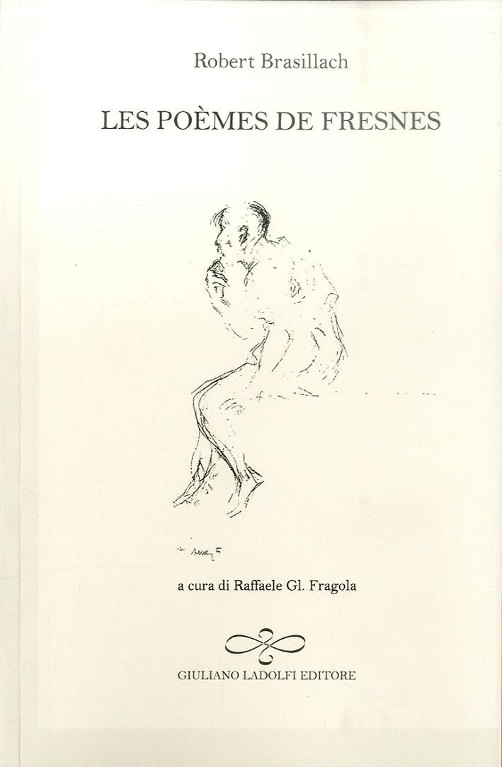 Les Poèmes De Fresnes. Ediz. Italiana e Francese.