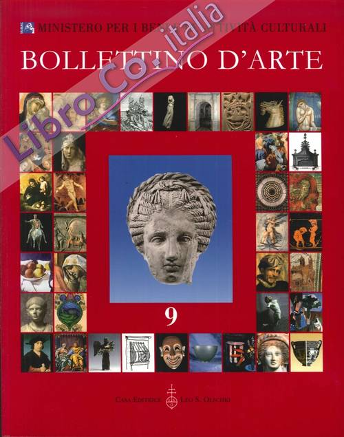 Bollettino d'Arte. 9. Anno 2011. Gennaio-Marzo. Anno XCVI. Serie VII.