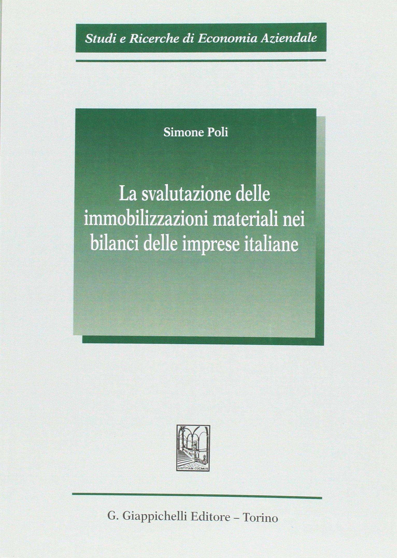 La svalutazione delle immobilizzazioni materiali nei bilanci delle imprese italiane.