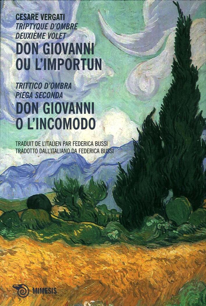 Don Giovanni Ou l'Importun. Triptyque d'Ombre Deuxieme Volet. Don Giovanni o l'Incomodo. Trittico d'Ombra. Piega Seconda