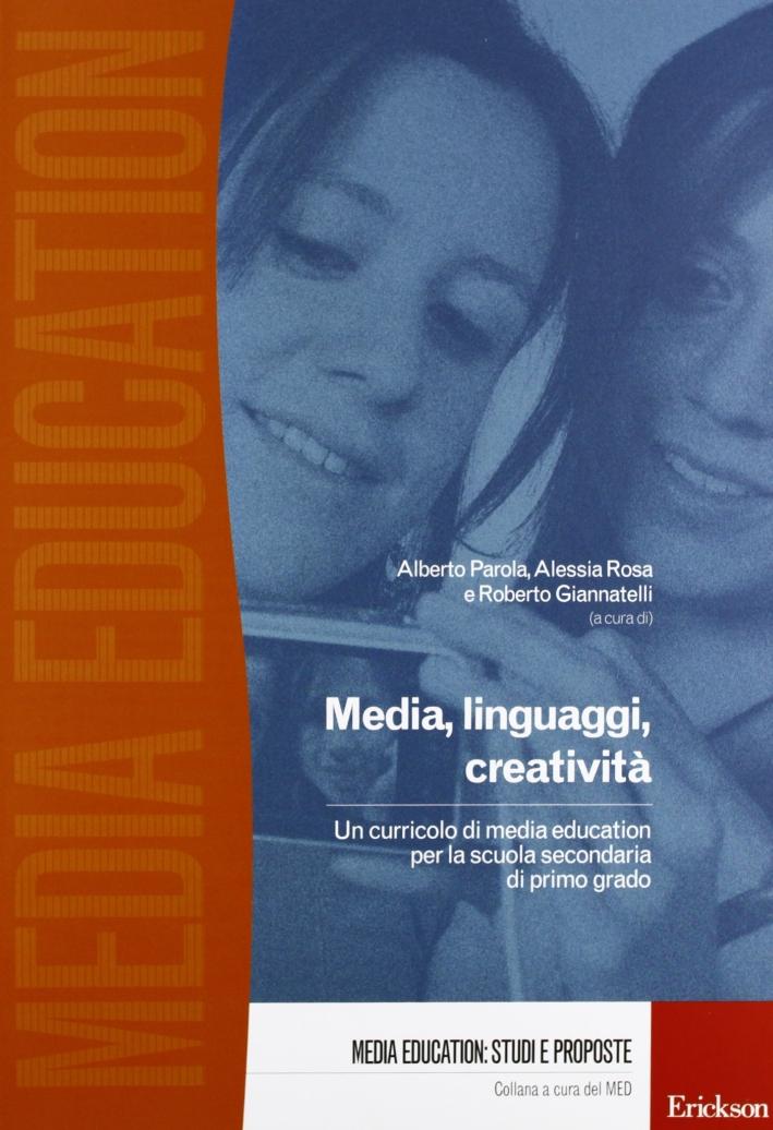 Media, linguaggi, creatività. Un curriculo di media education per la scuola primaria di primo grado