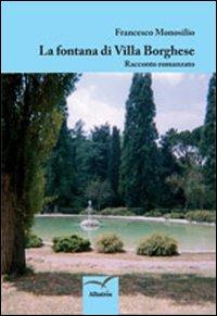 La Fontana di Villa Borghese