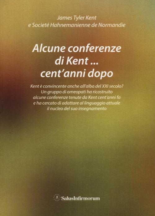 Alcune conferenze di Kent... cent'anni dopo