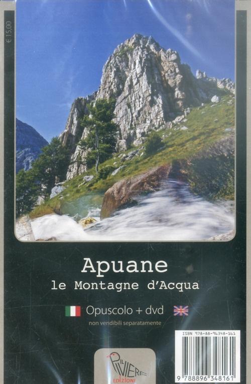 Apuane. Le Montagne d'Acqua. [Opuscolo + DVD]