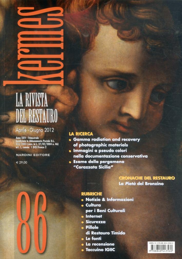 Kermes. La rivista del restauro. Vol. 86