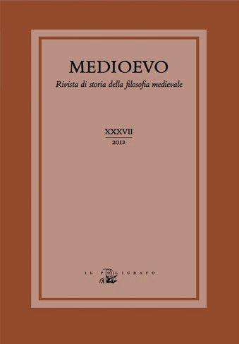 Medioevo. Rivista di Storia della Filosofia Medievale. Vol. 37: il