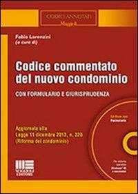 Codice commentato del nuovo condominio. Con CD-ROM