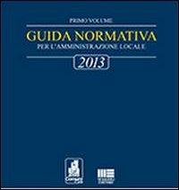 Guida normativa 2013 per l'amministrazione locale