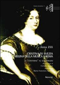 Cristina di Svezia regina della musica a Roma. Le