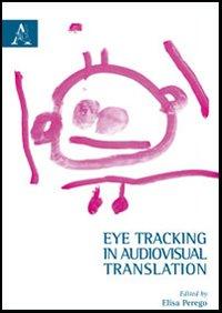 Eye tracking in audiovisual translation