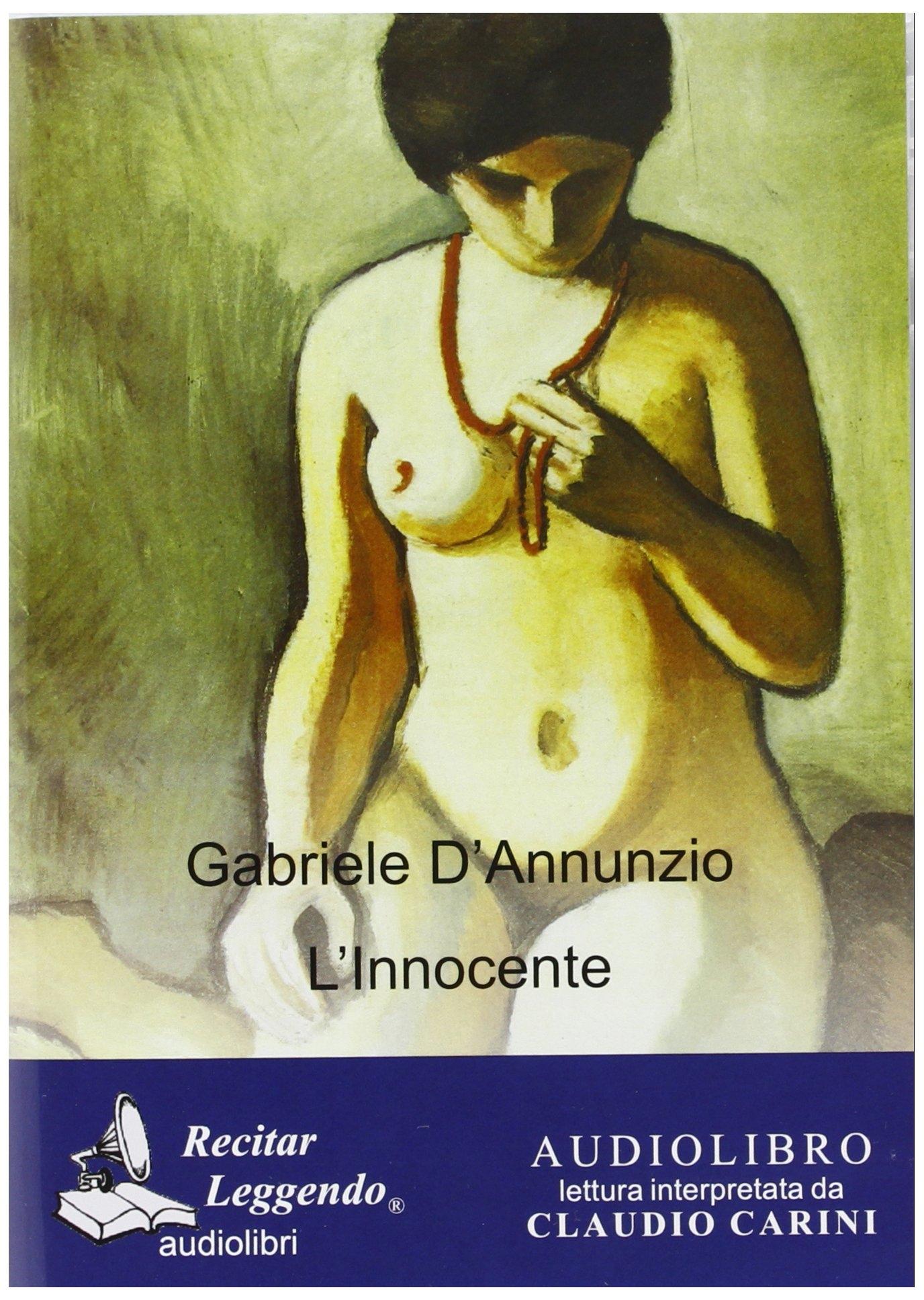 Gabriele d'annunzio. L'Innocente. Audiolibro. CD Audio formato MP3. Ediz. integrale