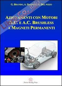 Azionamenti con motori D.C. e A.C. brushless a magneti permanenti