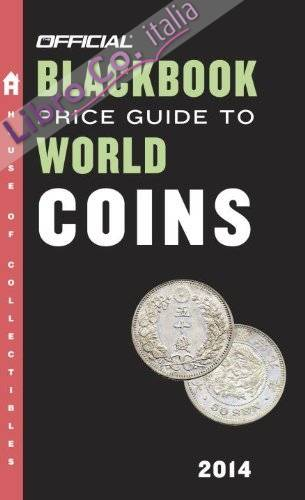 Official Blackbook Price Guide to World Coins.