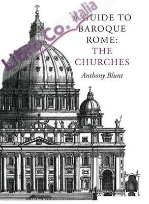Guide to Baroque Rome: The Churches