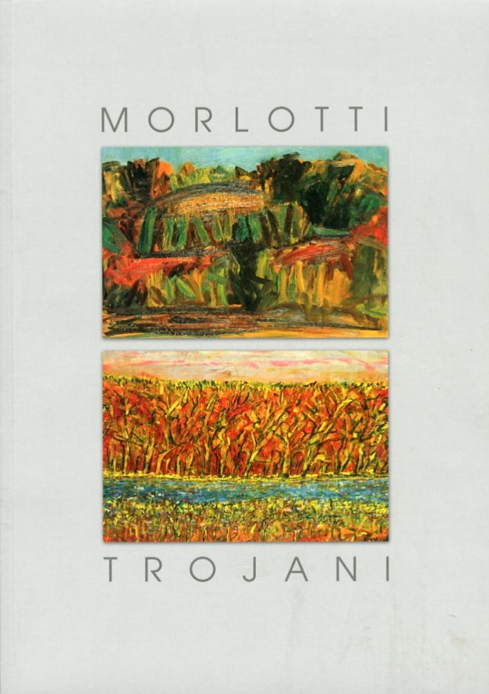 Morlotti. Trojani. I formidabili anni Cinquanta.