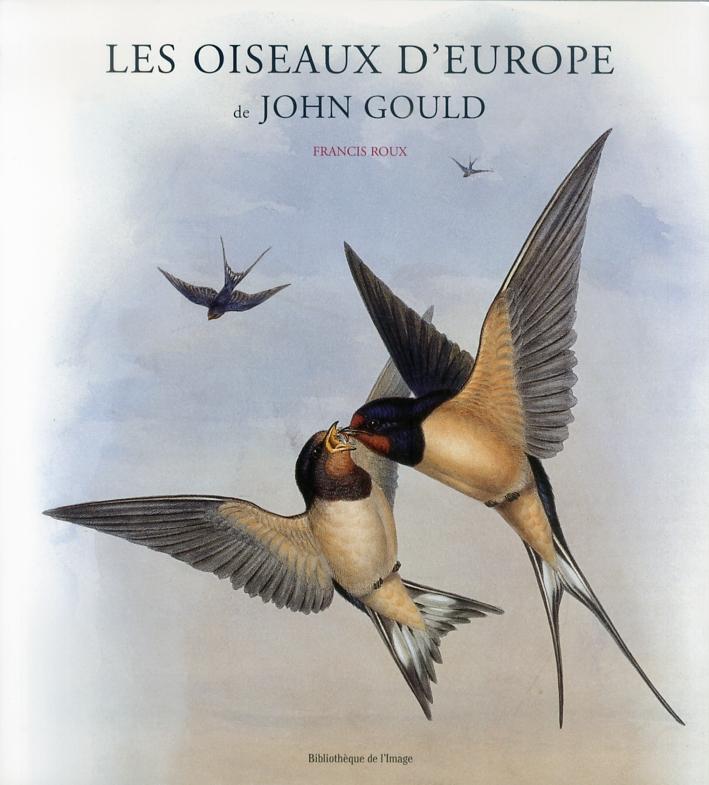 Les oiseaux d'Europe de John Gould.