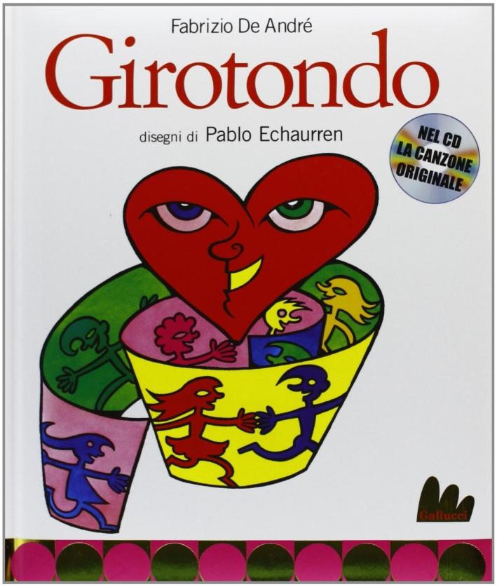 Girotondo. Ediz. illustrata. Con CD Audio