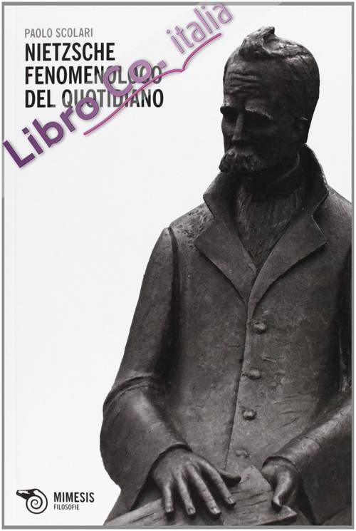 Nietzsche fenomenologo del quotidiano