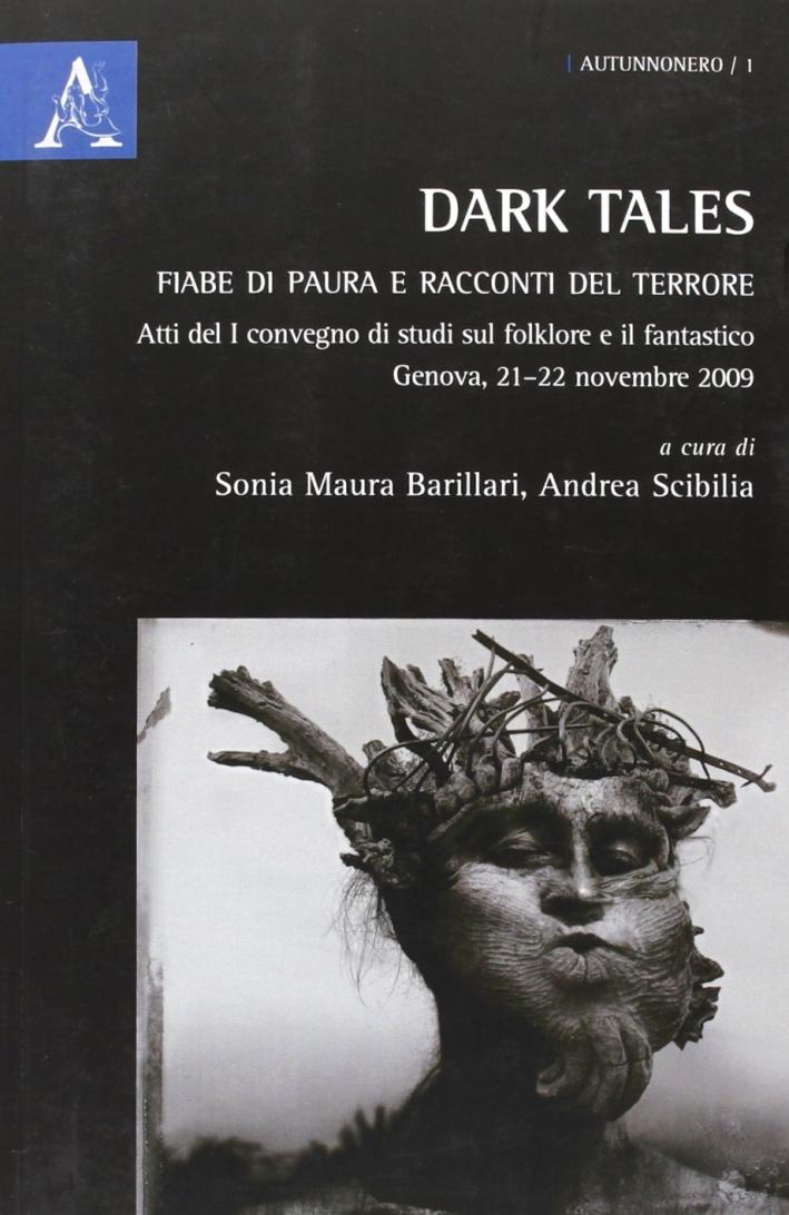 Dark Tales. Fiabe di paura e racconti del terrore