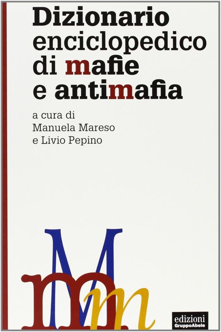 Dizionario enciclopedico di mafie e antimafia