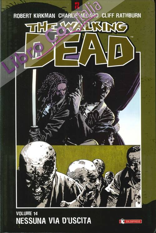 Nessuna via d'uscita. The walking dead. Vol. 14