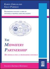 The midwifery partnership (Un modello per la professione ostetrica)