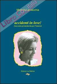 Accidenti in love!