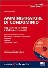 Amministratore di Condominio. Con CD-ROM