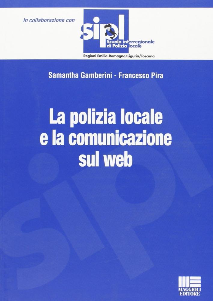 La polizia locale e la comunicazione sul web