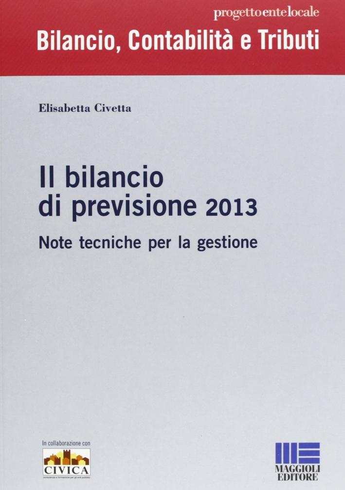 Il bilancio di previsione 2013