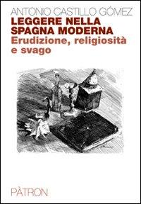 Leggere nella Spagna moderna