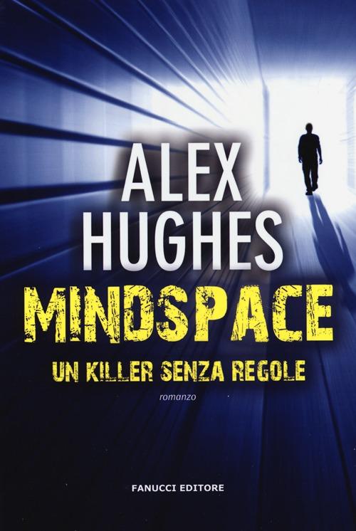 Mindspace. Un killer senza regole