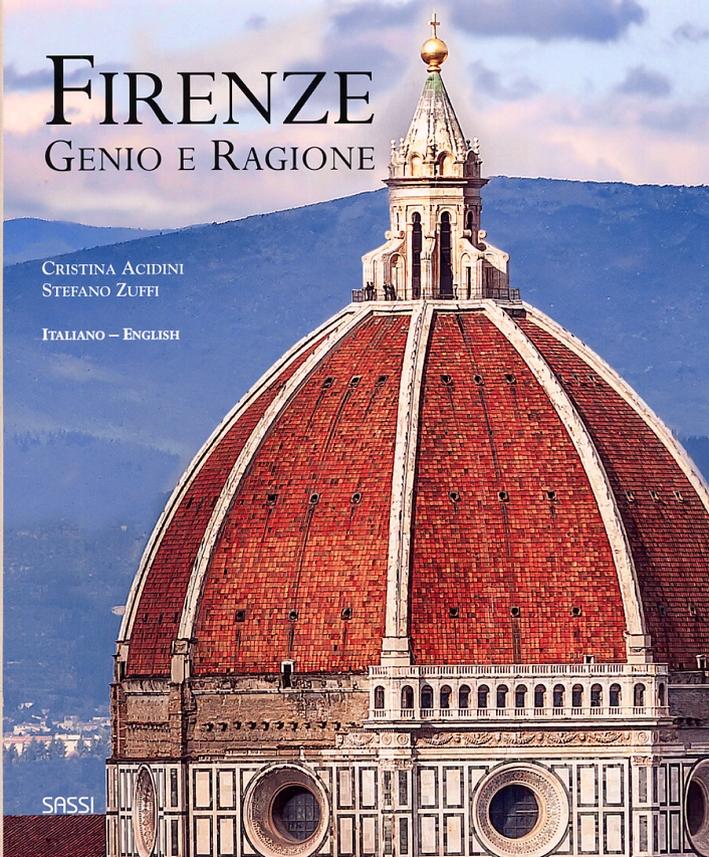 Firenze. Genio e Ragione. Florence. Genius and Reason