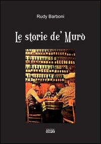 Le storie de' Murò