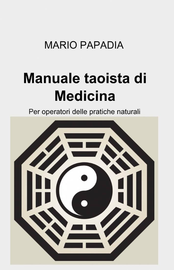 Manuale taoista di medicina tradizionale cinese