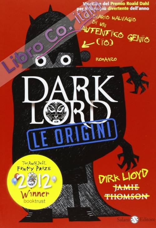 Dark Lord. Le origini