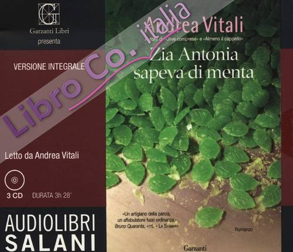 Zia Antonia sapeva di menta. Audiolibro. 3 CD Audio. Ediz. integrale