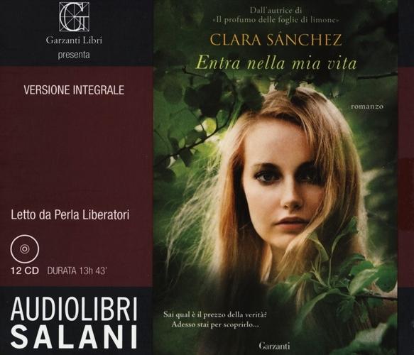 Entra nella Mia Vita. Audiolibro. 12 CD Audio
