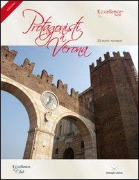 Protagonisti a Verona. 32 storie veronesi