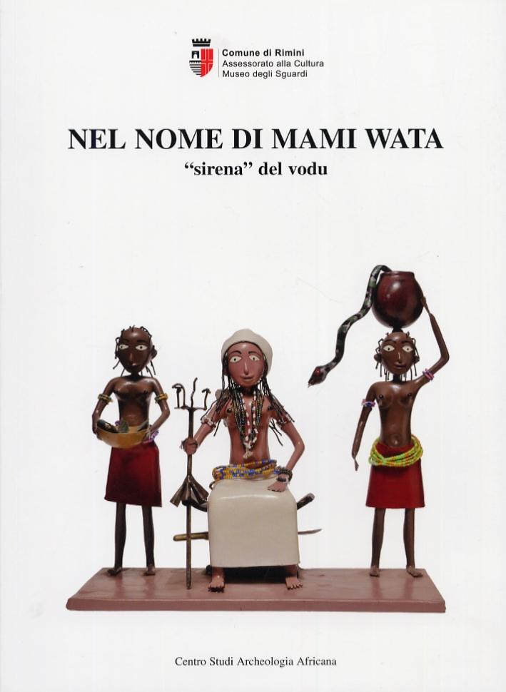 Nel nome di Mami Wata.