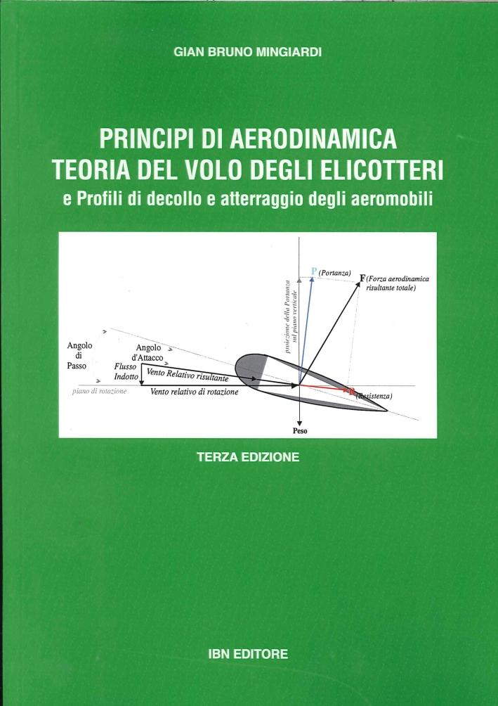 Principi di aerodinamica, teoria del volo degli elicotteri e profili di decollo e atterraggio deglia eromobili